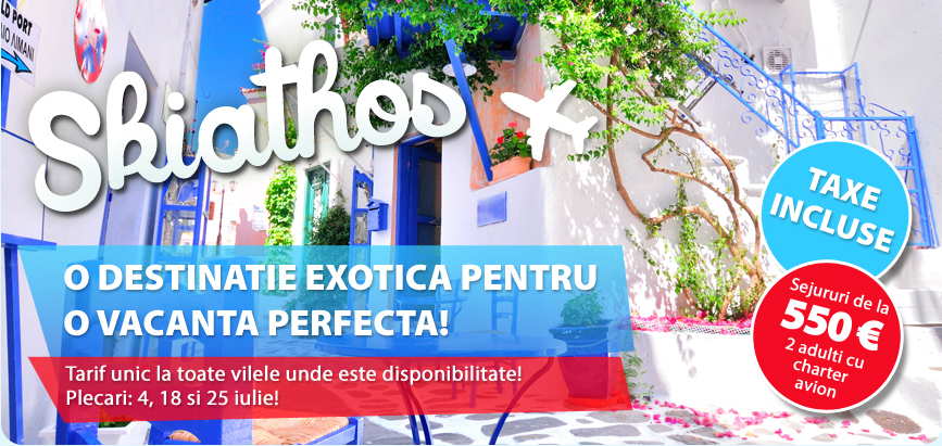 Skiathos – Tarif unic la toate vilele unde este disponibilitate! O destinatie exotica pentru o vacanta perfecta! Plecari: 4, 11 , 18 si 25 iulie! Sejururi de la 650 €/2 adulti cu charter avion